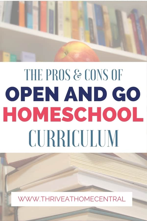 The Pros and Cons of an Open and Go Homeschool Curriculum text overlay on a stack of books