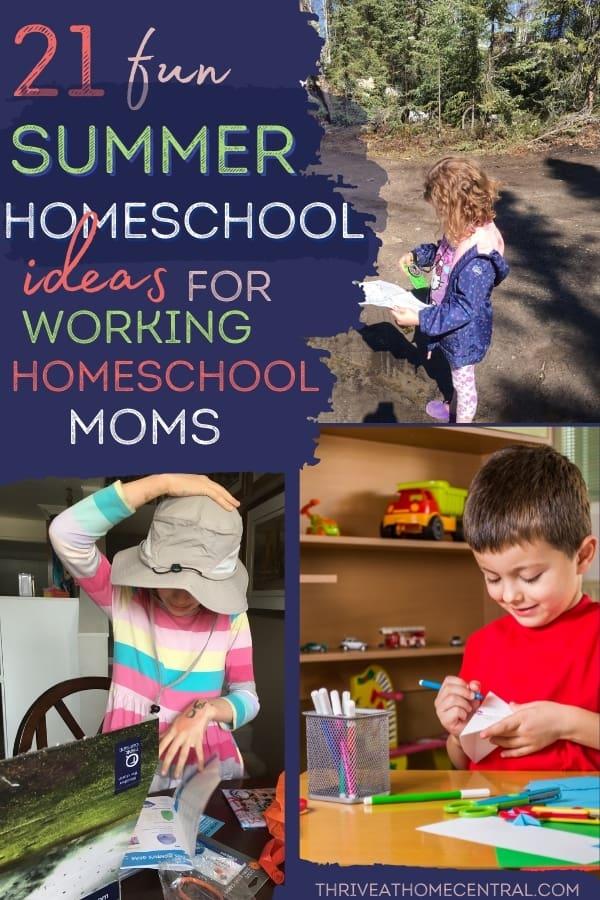 21 fun summer homeschool ideas for working moms